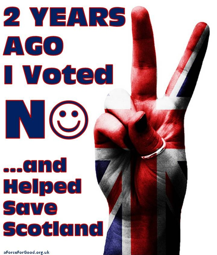 2 Years Ago I Voted No and Helped Save Scotland